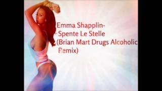Emma Shapplin- Spente Le Stelle (Brian Mart Drugs Alcoholic Remix)