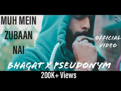 (OFFICIAL VDO) Muh Mein Zubaan Nai | Official Bhagat x Pseudonym | Trinetra Production | Abhi Grover