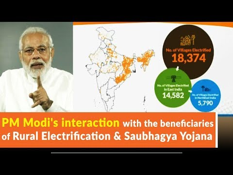 PM Modi's interaction with the beneficiaries of Rural Electrification & Saubhagya Yojana