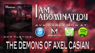 I Am Abomination - The Demons of Axel Casian