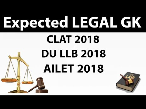 Expected Questions from Legal GK / Legal current affairs for CLAT , DU LLB , AILET 2018 Set 1