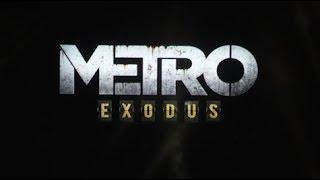 Metro Exodus геймплейный трейлер