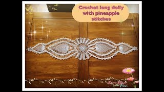 How To Crochert Long 44 Doily With Pineapple Satitches Part 2 Of 2