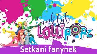 Fanklub Lollipopz - Sraz fanynek a autogramiáda