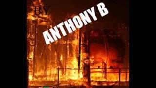 "ANTHONY B: ""ME BURN INIQUITY"" New single April 2013"
