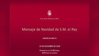 Mensaje de Navidad de Su Majestad el Rey 2018