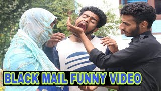 Blackmailing Girl Funny Video