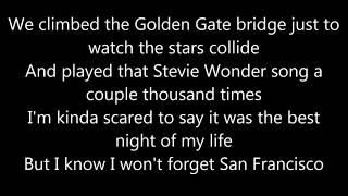 Galantis Feat. Sofia Carson   San Francisco LYRICS