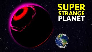 The Strangest Planets Ever Discovered in Galaxy