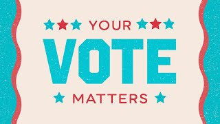 Your Vote Matters! College Students Explain Why
