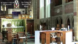 St Andrew's Parish Eucharist – Sunday 18th July 2021 – Trinity 7