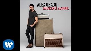 Bailar En El Alambre - Alex Ubago (Video)