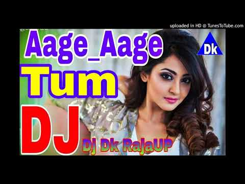 Hindi Love Song  Aage Aage Tum Pichhe Pichhe Ham Old Is Gold    Dj Dk Raja720p