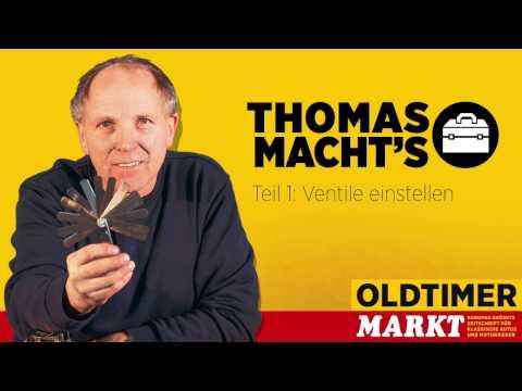 Thomas macht's, Teil 1: Ventile einstellen