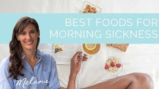 Best foods for morning sickness   Nourish with Melanie #71