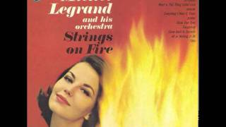 Michel Legrand And His Orchestra - Perfida - Strings On Fire