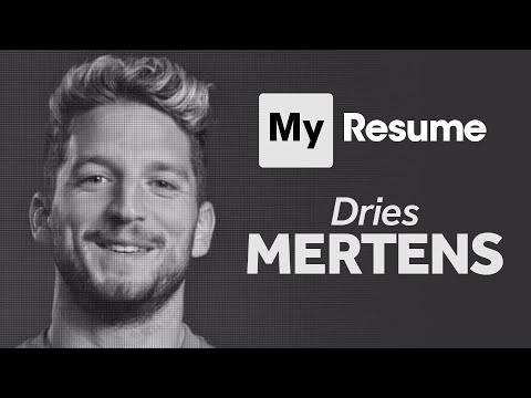 Dries Mertens: My Resume   The Napoli And Belgium Striker In His Own Words