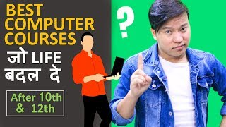 Best Computer Courses After 10th & 12th | Diploma | Degree | Certification - Download this Video in MP3, M4A, WEBM, MP4, 3GP