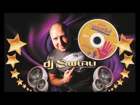 DJ ŚWIRU summer promo mix 2019 (Onyx Club Tarnowskie Góry)