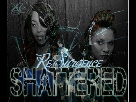 "Debut Release!!!! ""Shattered"" by ReSurgence Official Video"
