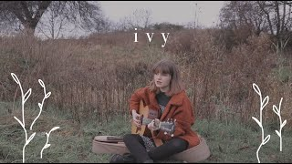 ivy - taylor swift (acoustic cover)