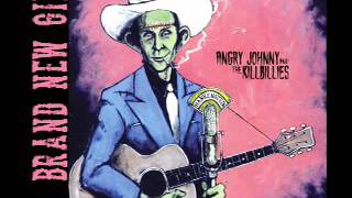 Angry Johnny And The Killbillies-Brand New Girl