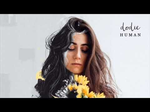 Human EP - Dodie - Janae Does Things
