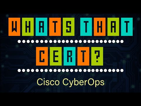What's That Cert? Cisco CyberOps Associate Explained - YouTube