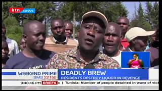 Residents in Kericho destroy liquor in revenge, after 2 people killed after consuming liquor