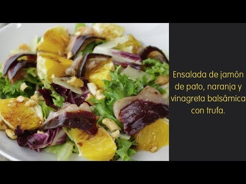 Ensalada de jamón de pato, naranja y vinagreta balsámica con trufa | DIA España
