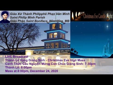 LIVE Broadcast: Thánh Lễ Vọng Giáng Sinh - Christmas Eve Vigil Mass at 7:30pm, Dec. 24, 2020