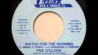 "Five O'Clock ""Watch For The Morning"""