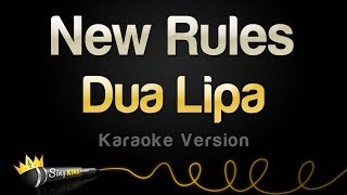 Dua Lipa   New Rules (Karaoke Version)