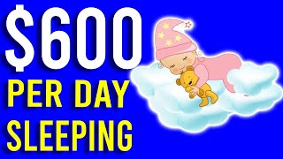 Earn $600 Per Day To Do Nothing! [Easy Way to Make Money Online]