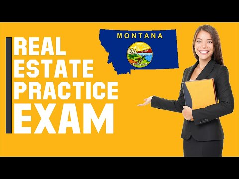 Montana Real Estate Exam 2020 (60 Questions with Explained ...