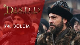episode 74 from Dirilis Ertugrul