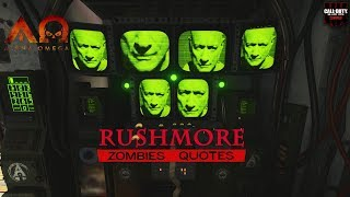 Alpha Omega Quotes: Rushmore - [Call of Duty: Black Ops IIII Zombies]
