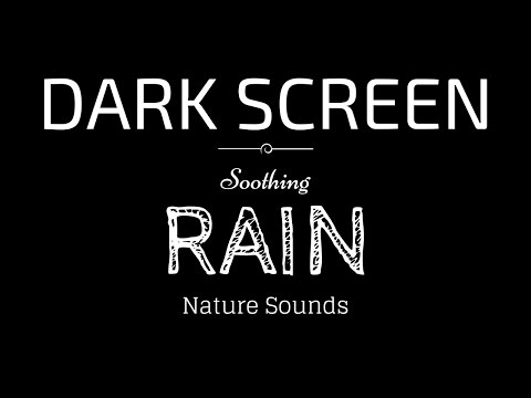 Rain Sounds for Sleeping Dark Screen | SLEEP & RELAXATION | Black Screen