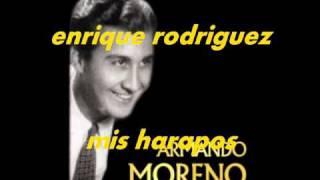 MIS HARAPOS-ARMANDO MORENO