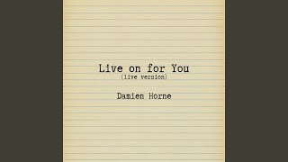 Live on for You (Live)