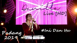 Danilla [HD] Di Padang   Ini Dan Itu Live At SOUNDSATIONS2019.