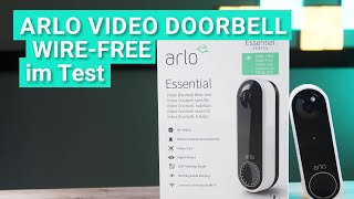 Arlo Essential Video Doorbell Wire-free im Test - Das kann die kabellose Video-Türklingel