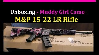 Unboxing - M&P 15-22 Muddy Girl Camo AR 15 Rifle Smith And Wesson  .22 LR