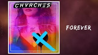 Chvrches - Forever (Lyrics)