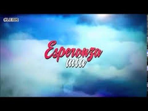 Esperanza Mia – Capítulo 60 Viernes 26/06/2015)