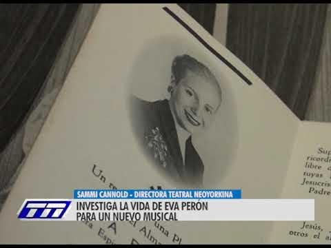Desde Nueva York a Junín para conocer más sobre la vida de Eva Duarte de Perón
