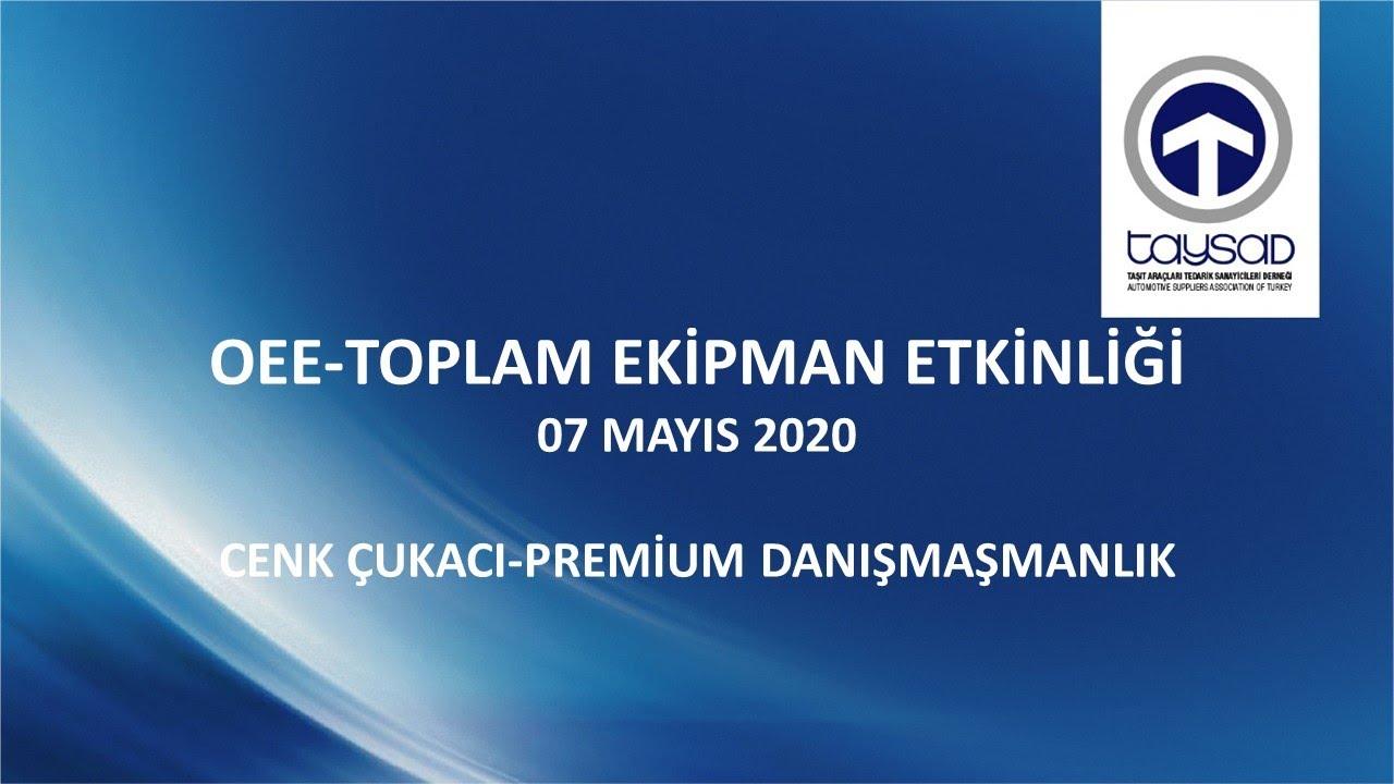 OEE-TOPLAM EKİPMAN ETKİNLİĞİ - ONLINE SEMİNER