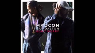 Madcon - Don't Worry Ft. Ray Dalton (audio)