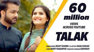 Talak -  4K Full Video ! Mohit Sharma ! Anjali Raghav ! Sweta Chauhan ! New Haryanvi Song 2019