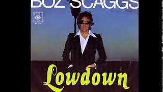 Boz Scaggs ~ Lowdown 1976 Disco Purrfection Version